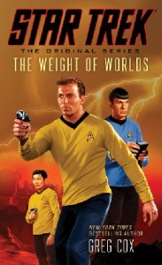 The Weight Of Worlds (von Greg Cox)